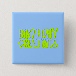 Birthday Greetings. Green and Blue. Custom Button