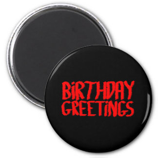 Birthday Greetings. Red and Black. Refrigerator Magnet