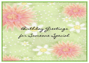 Greetings someone special gifts on zazzle birthday greetings someone special card m4hsunfo
