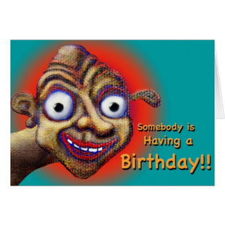 Birthday? Hopin' it's a Great One! Greeting Card