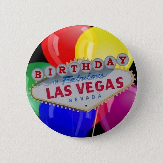 Birthday IN Fabulous Las Vegas Button