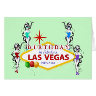 Birthday In Fabulous Las Vegas Showgirls Card