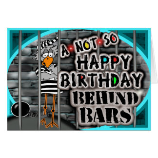 Birthday in Prison Greeting Card