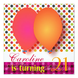 Birthday Invitation: Caroline is turning 21 Card
