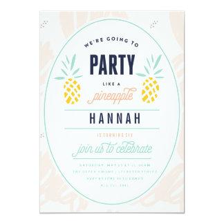 BIRTHDAY INVITATION - PARTY LIKE A PINEAPPLE