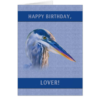 Birthday, Lover, Great Blue Heron Card