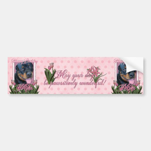 Birthday MOM - Pink Tulips - Rottweiler - Harley Bumper Sticker