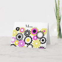 Birthday, mom, yellow, pink, white, black flowers. card