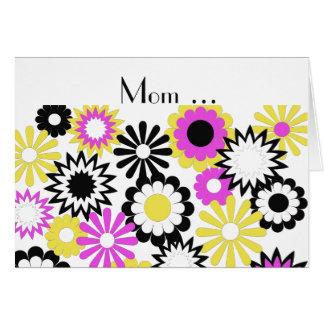 Birthday, mom, yellow, pink, white, black flowers. card