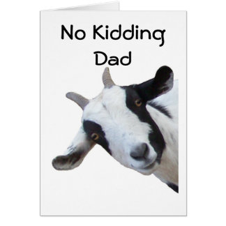 BIRTHDAY=NO KIDDING DAD CARD