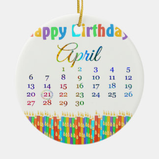 Birthday on April 21st, Colorful Birthday Candles Ceramic Ornament
