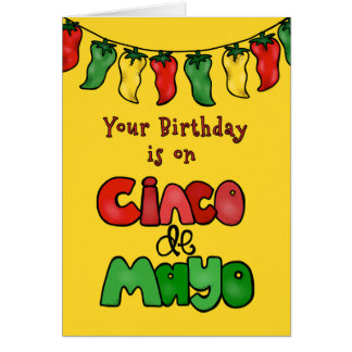 Birthday on Cinco de Mayo-May It Be Hot! Card