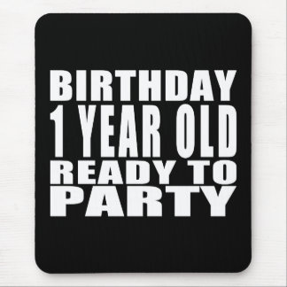 Birthday One Year Old Ready to Party Mouse Pad