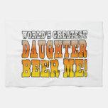 Birthday Parties Worlds Greatest Daughter Beer Me Kitchen Towels
