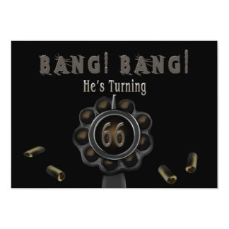 BIRTHDAY PARTY INVITATION- 66TH - GUN PEWTER-BANG! CARD