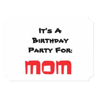 Birthday party Invitation, Mom, black, red text. Card