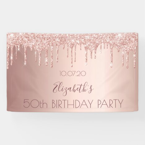 Birthday party rose gold glitter drips banner