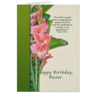Birthday, Pastor, Pink Gladiolus Card