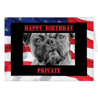 Birthday Private Military Soldier U.S. Flag & Dog Card