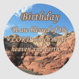 Birthday Psalm 115-15 Classic Round Sticker