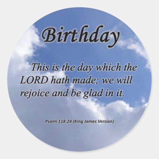 Birthday Psalm 118-24 Classic Round Sticker