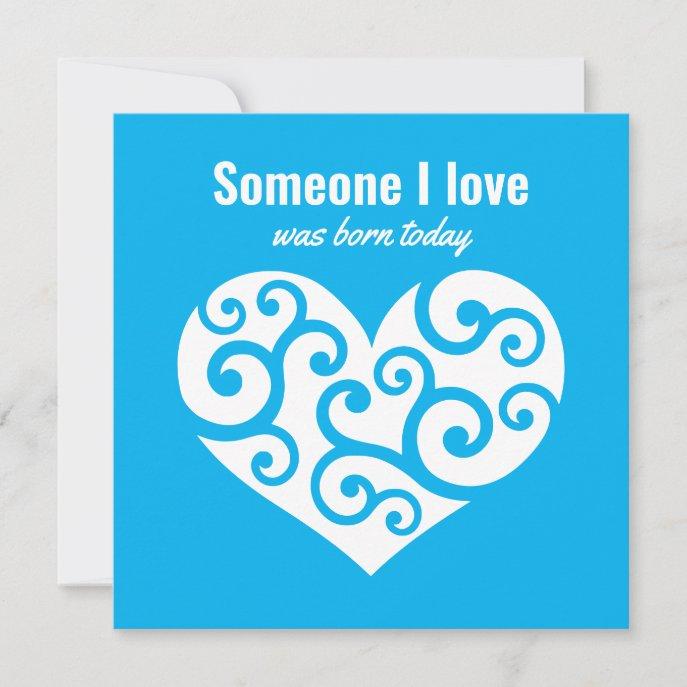 Birthday Pure blue heart Someone I love CC1220 Card