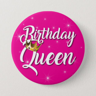 Birthday Queen 3 Inch Round Button