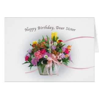 Birthday, Sister, Flowers in a Basket Card