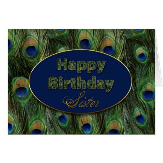 BIRTHDAY - SISTER - PEACOCK FEATHERS CARD