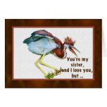 Birthday, Sister, Tricolored Heron, Humor Greeting Card