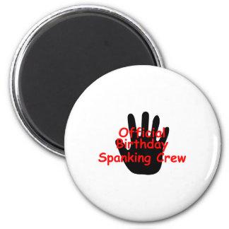 Birthday Spanking Crew 2 Inch Round Magnet
