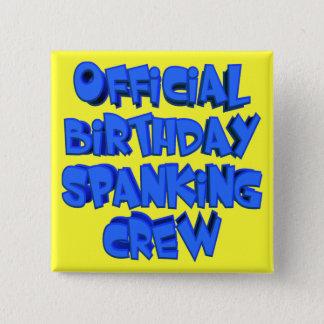 Birthday Spanking Crew Button