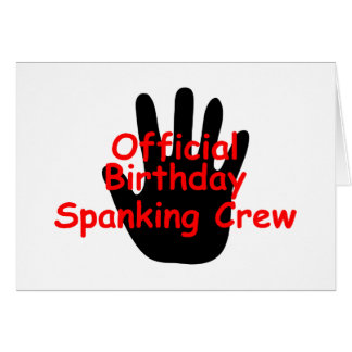 Birthday Spanking Crew Greeting Card