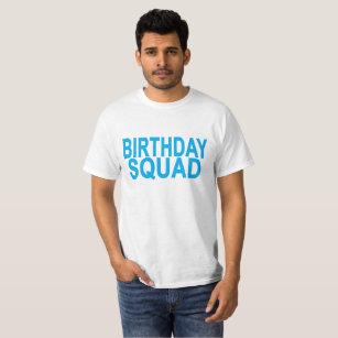 Birthday Squad T Shirts