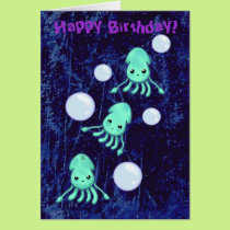 Birthday Squid Triplets & Bubbles Card