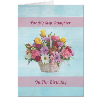 Birthday, Step Daughter, Colorful Flowers in a Bas Greeting Card