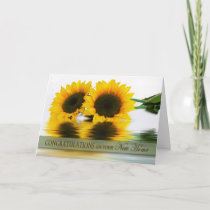 BIRTHDAY - SUNFLOWERS - CONGRAULATIONS - NEW HOME CARD