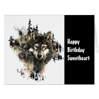 Birthday Sweetheart Wild Thing Wolf Humor Art Large Greeting Card