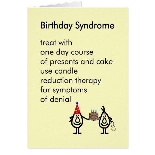 Birthday Syndrome - A Funny Birthday Poem Card
