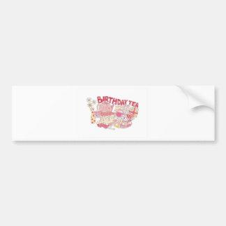 Birthday Tea Car Bumper Sticker