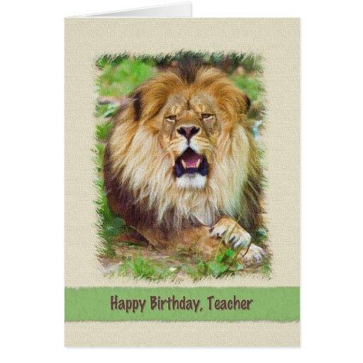 Birthday, Teacher, Lion Greeting Card