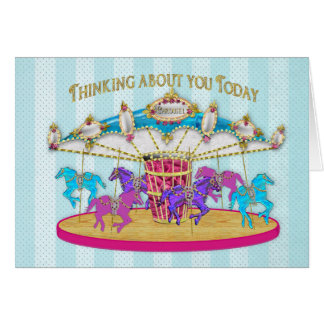 Birthday -Thinking About You -Carousel - Note Card