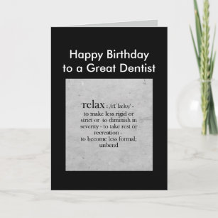 Funny dentist cards zazzle birthday to a great dentist definition relax humor card m4hsunfo