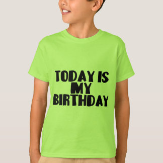 Birthday Today T-Shirt