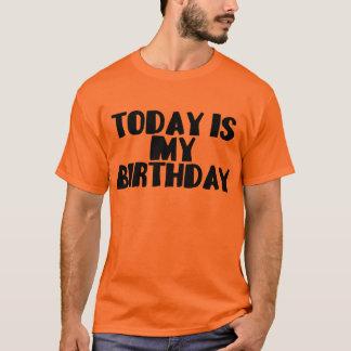 Birthday Today Tee Shirt