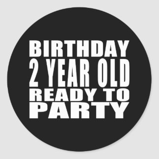 Birthday Two Year Old Ready to Party Round Stickers
