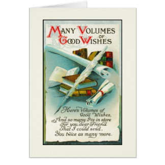 Birthday: Volumes of Good Wishes Card