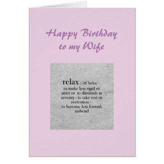 Birthday Wife definition of Relax Humor Card