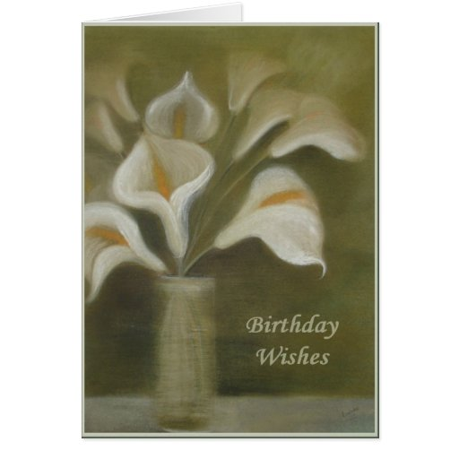 Birthday Wishes - Calla's In Vase Greeting Card