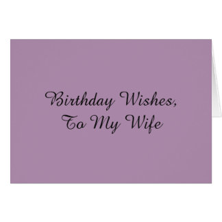 Birthday Wishes for a wife, on mauve. Card